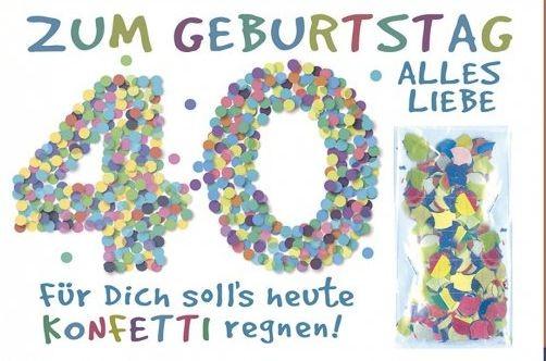 Grußkarte: Zum Geburtstag alles Liebe 40 - Konfetti