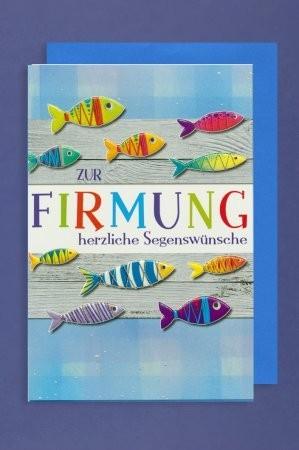 Grußkarte: Zur Firmung herzliche Segenswünsche - bunte Fische