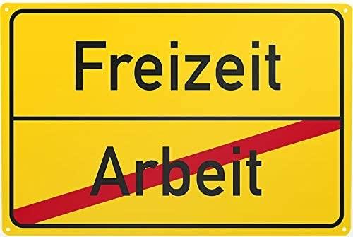 Blechschild Arbeit / Freizeit, ca. 30 x 20 cm