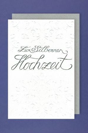 Grußkarte: Zur silbernen Hochzeit, Ornamentprägung