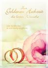 Grußkarte: Zur goldenen Hochzeit die besten Wünsche - Liebe hat kein Alter, sie wird ständig neu geb