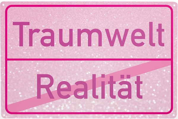 Blechschild Realität / Traumwelt, ca. 30 x 20 cm