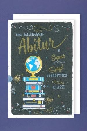 Grußkarte: Zum bestandenen Abitur - Super Brilliant, Spitze......