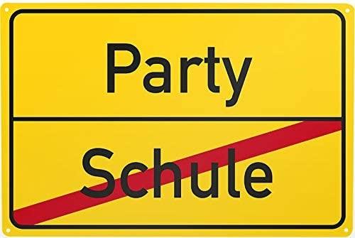 Blechschild Schule / Party, ca. 30 x 20 cm