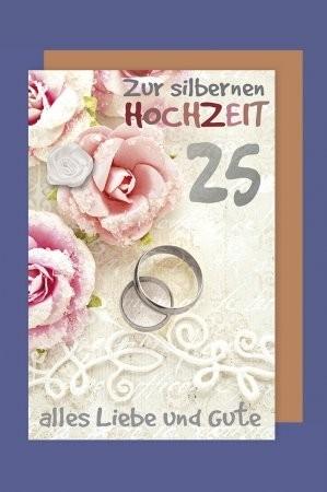 Grußkarte: Zur silbernen Hochzeit 25 alles Liebe und Gute - mit Stoffrose