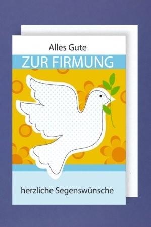 Grußkarte: Alles Gute zur Firmung - Taube