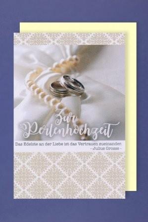 Grußkarte: Zur Perlenhochzeit - das Edelste ist das Vertrauen....