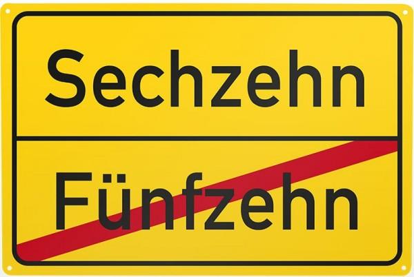 Blechschild Fünfzehn / Sechzehn, gelb, ca. 30 x 20 cm