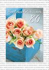 Grußkarte: Herzlichen Glückwunsch 80 - Rosen