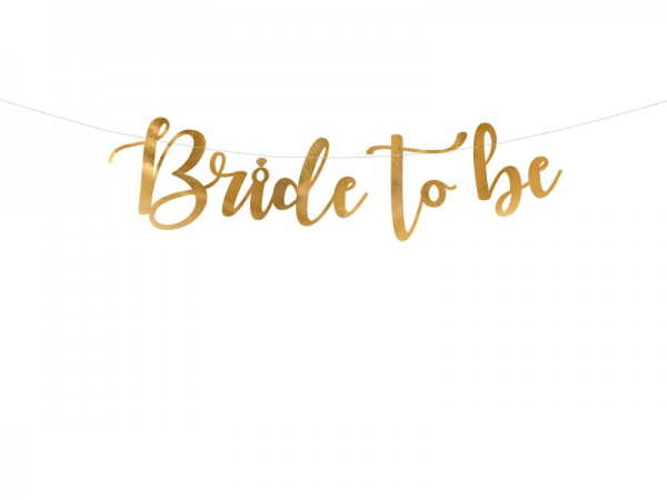 Girlande Bride to be, gold, ca. 0,8 M.